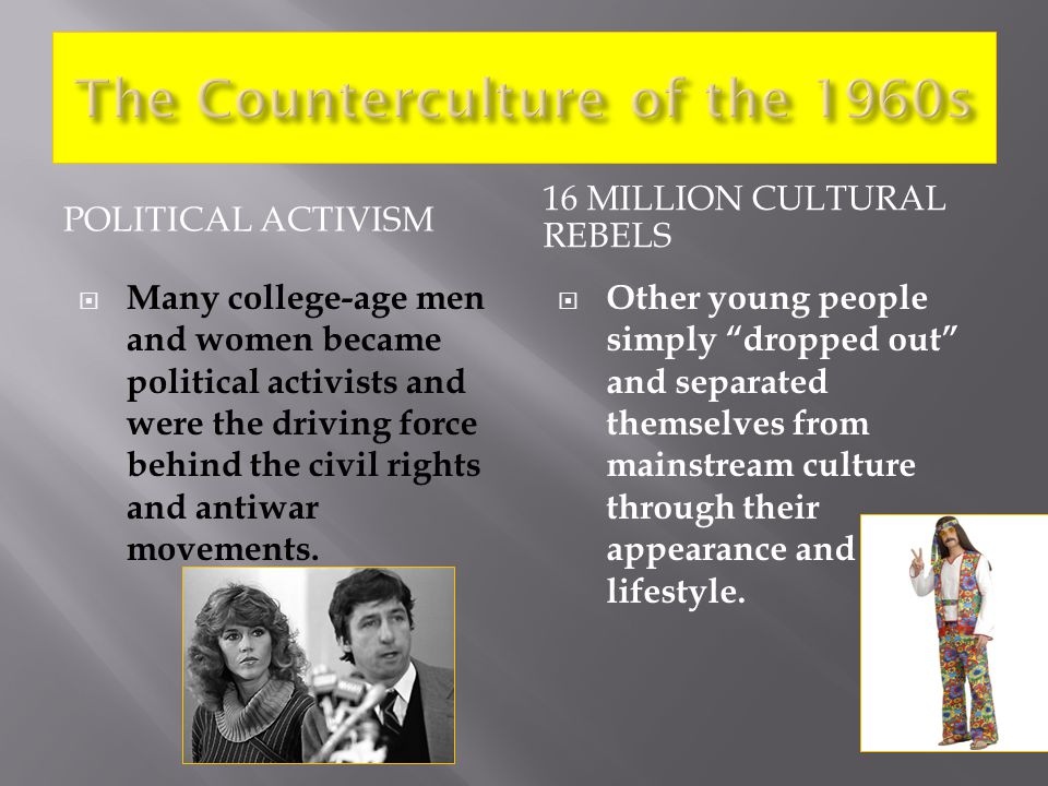 The Counterculture of the 1960s