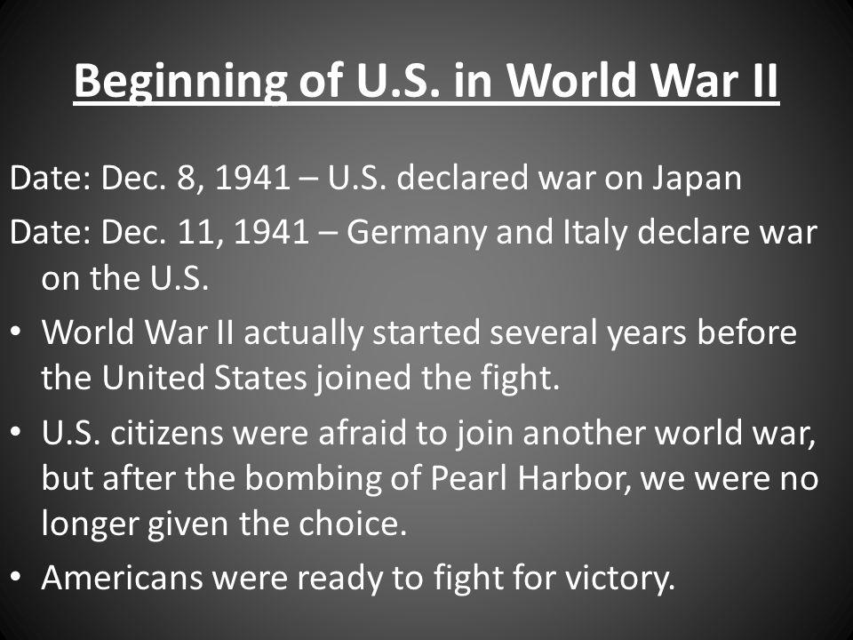 Beginning of U.S. in World War II