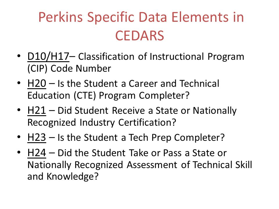 Perkins Specific Data Elements in CEDARS