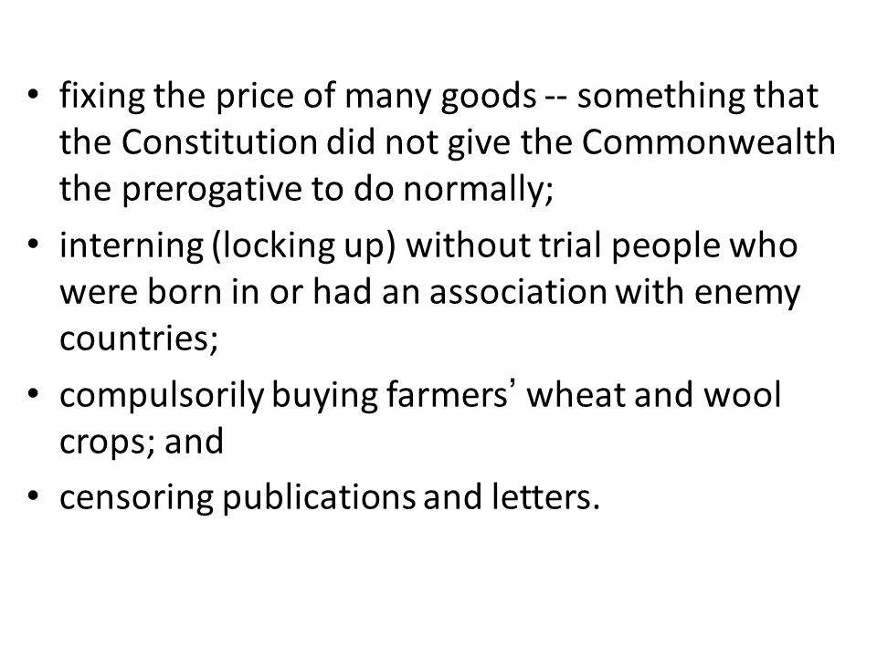 fixing the price of many goods -- something that the Constitution did not give the Commonwealth the prerogative to do normally;
