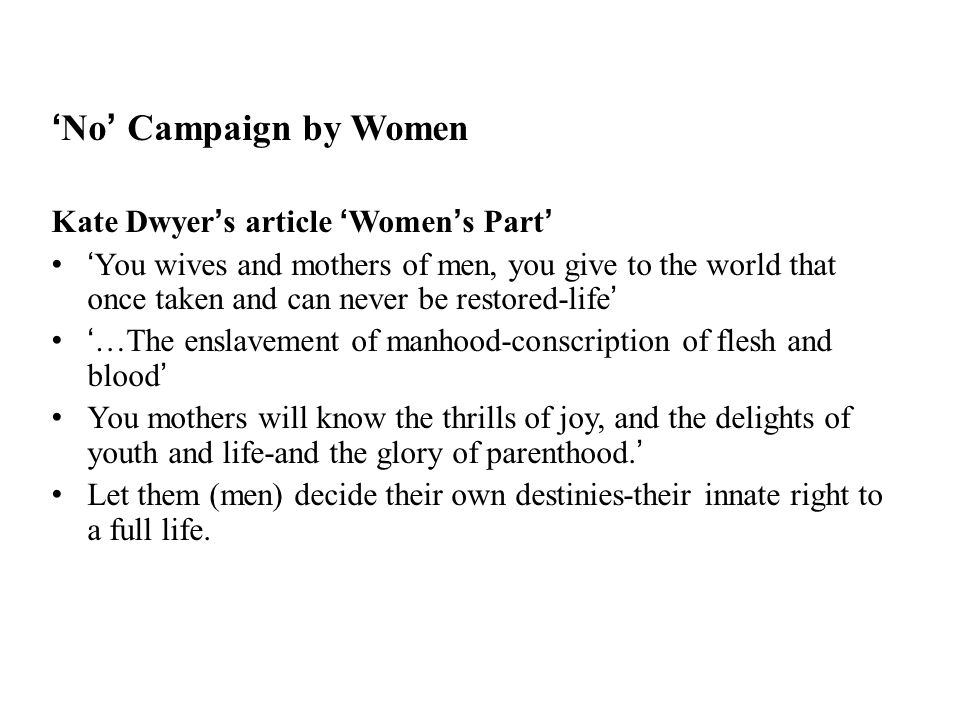 'No' Campaign by Women Kate Dwyer's article 'Women's Part'