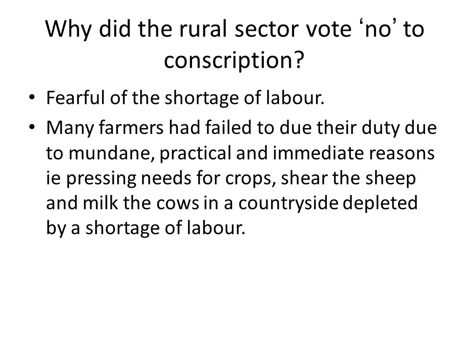 Why did the rural sector vote 'no' to conscription