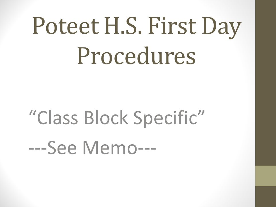 Poteet H.S. First Day Procedures