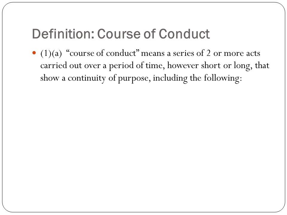 Definition: Course of Conduct