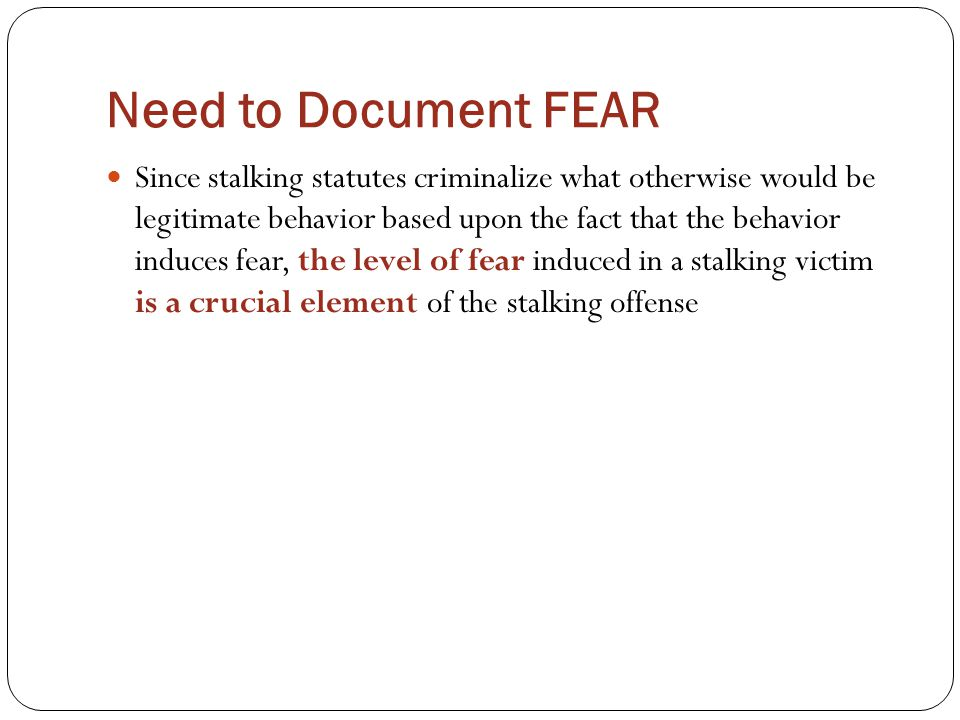 Need to Document FEAR