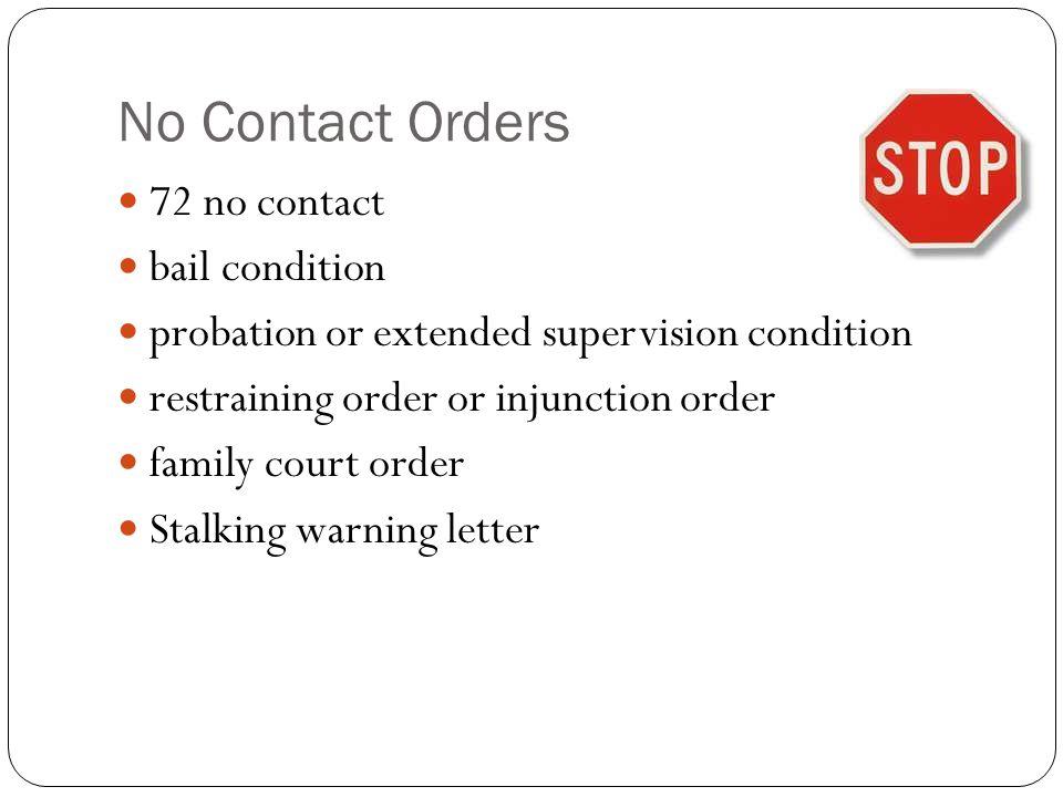 No Contact Orders 72 no contact bail condition