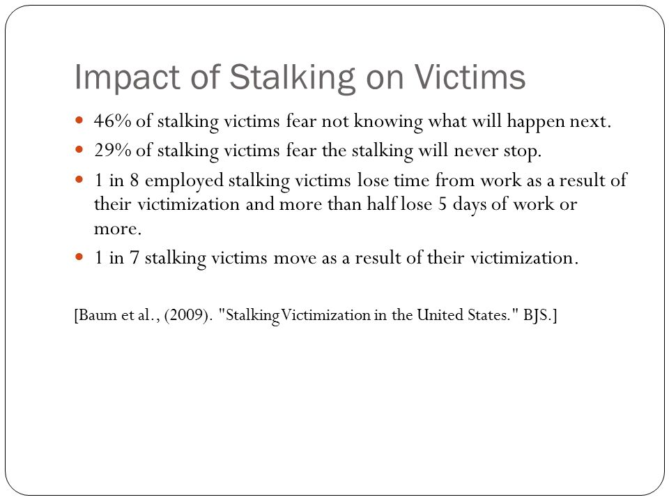 Impact of Stalking on Victims