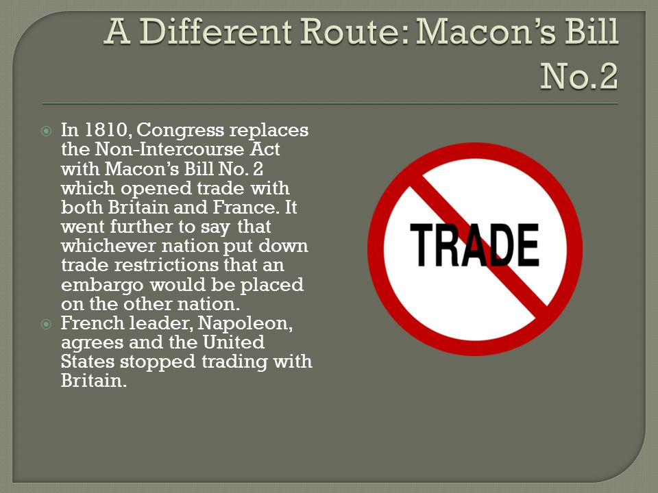 A Different Route: Macon's Bill No.2