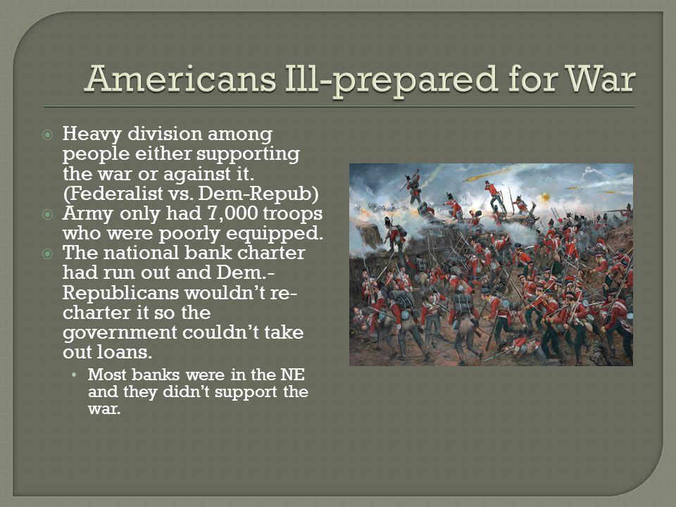 Americans Ill-prepared for War