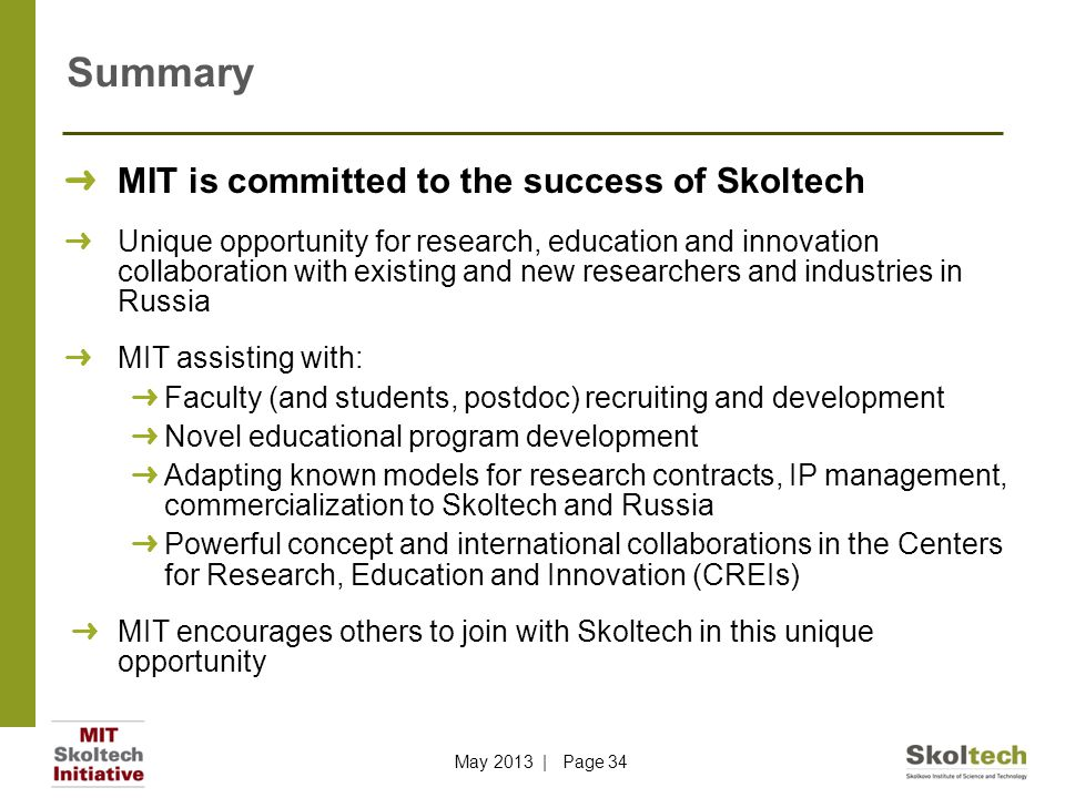 Summary MIT is committed to the success of Skoltech