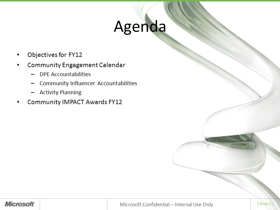 Agenda Objectives for FY12 Community Engagement Calendar