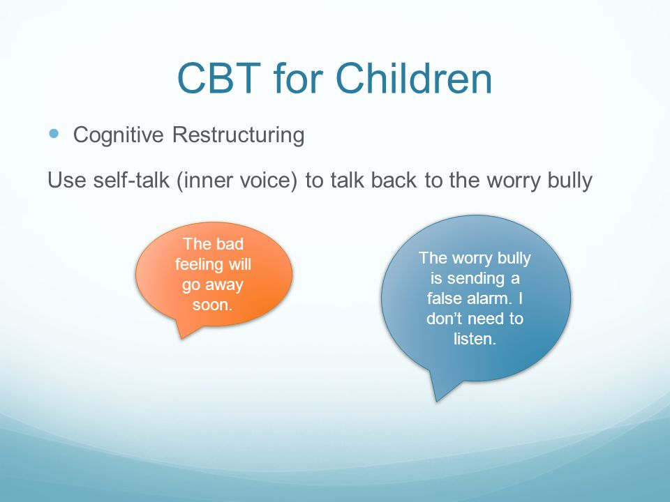 CBT for Children Cognitive Restructuring