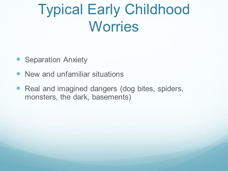 Typical Early Childhood Worries