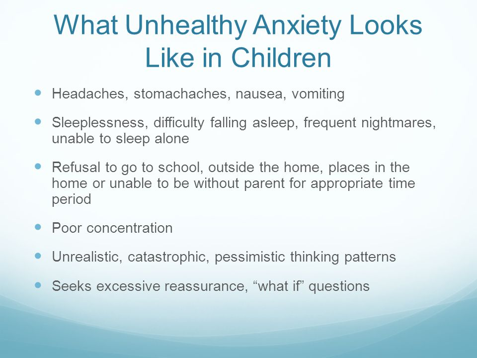 What Unhealthy Anxiety Looks Like in Children