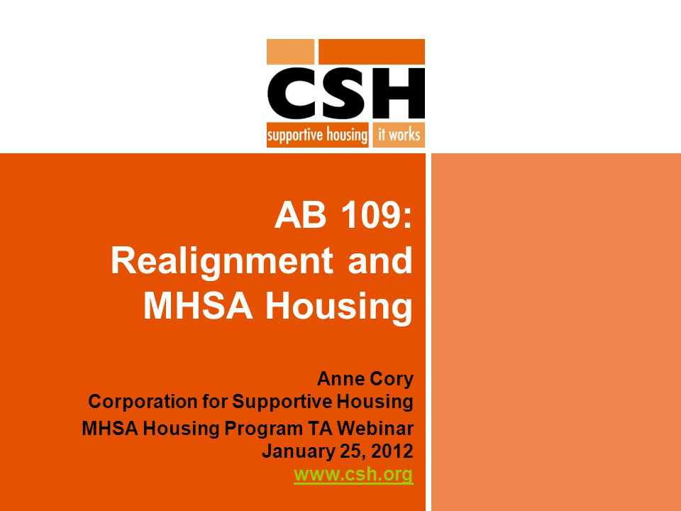 AB 109: Realignment and MHSA Housing