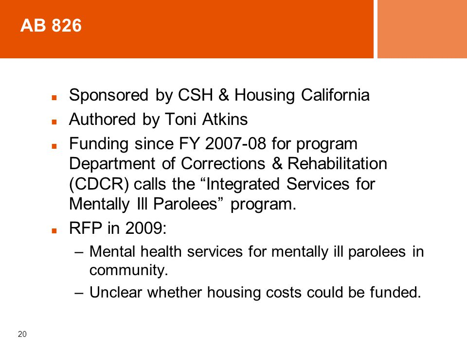 AB 826 Sponsored by CSH & Housing California Authored by Toni Atkins