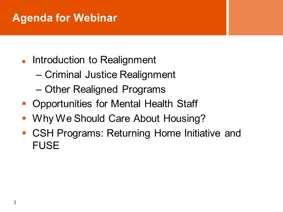 Agenda for Webinar Introduction to Realignment