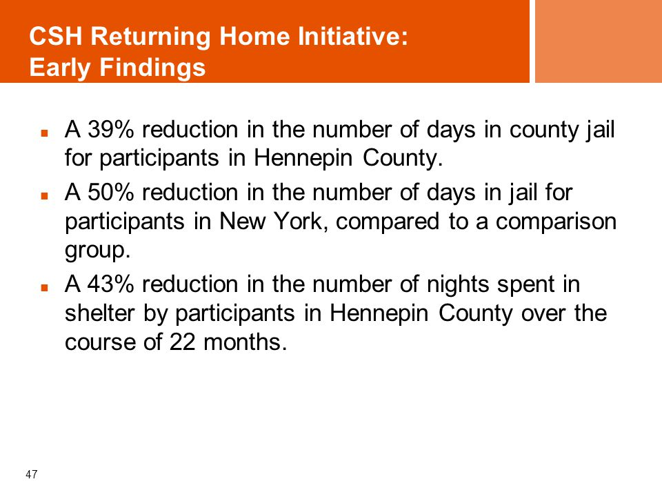 CSH Returning Home Initiative: Early Findings