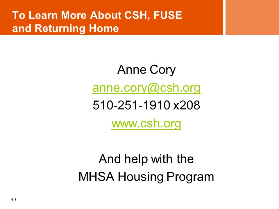 To Learn More About CSH, FUSE and Returning Home