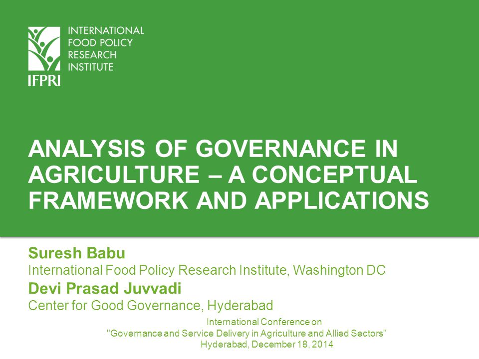 Analysis of Governance in Agriculture – A conceptual Framework and Applications