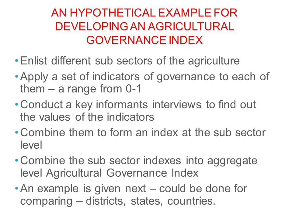 An Hypothetical example for developing an Agricultural Governance index