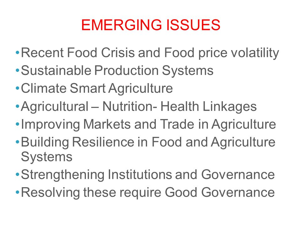 Emerging Issues Recent Food Crisis and Food price volatility