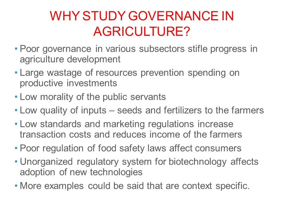 Why study governance in agriculture