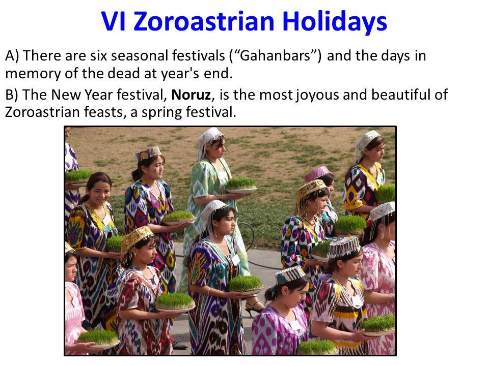 VI Zoroastrian Holidays
