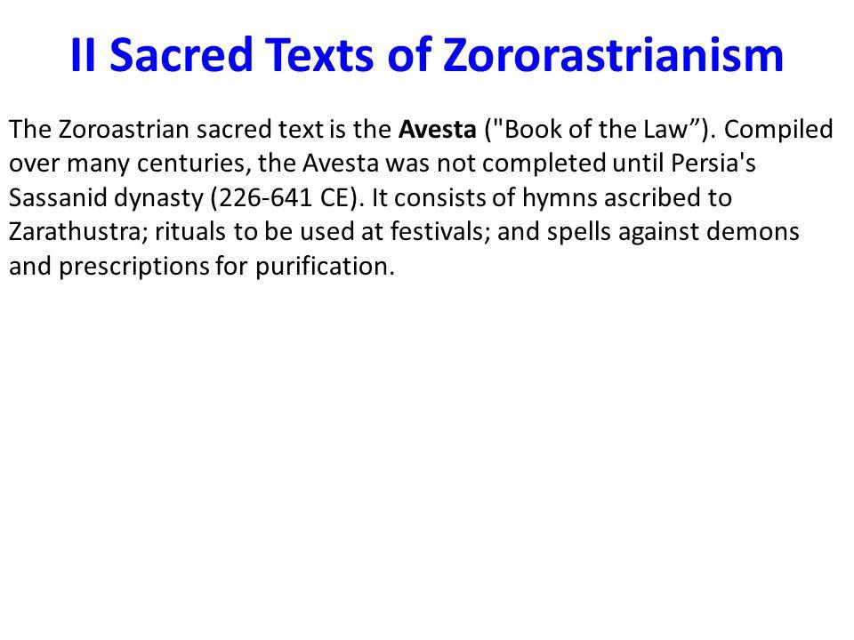 II Sacred Texts of Zororastrianism