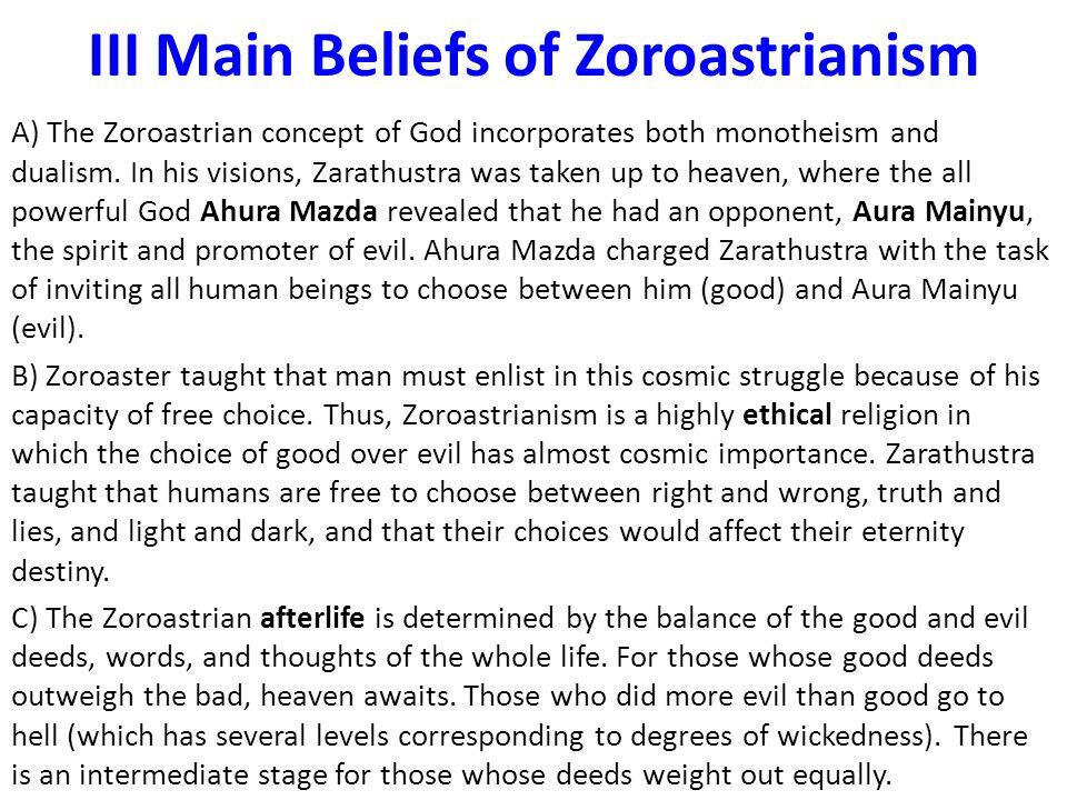 III Main Beliefs of Zoroastrianism