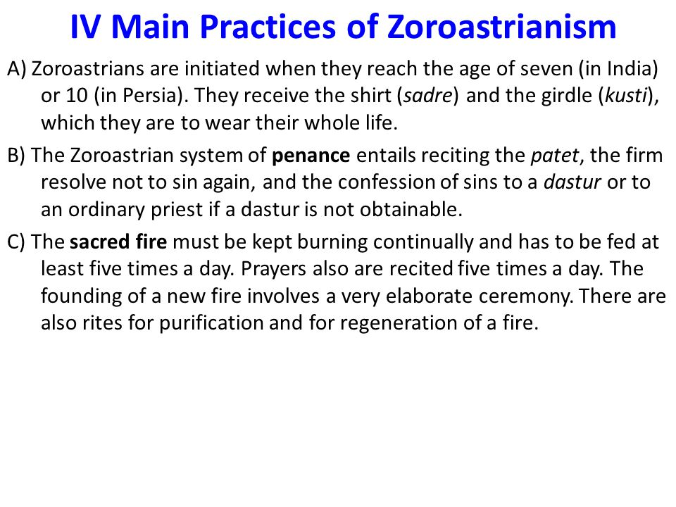 IV Main Practices of Zoroastrianism