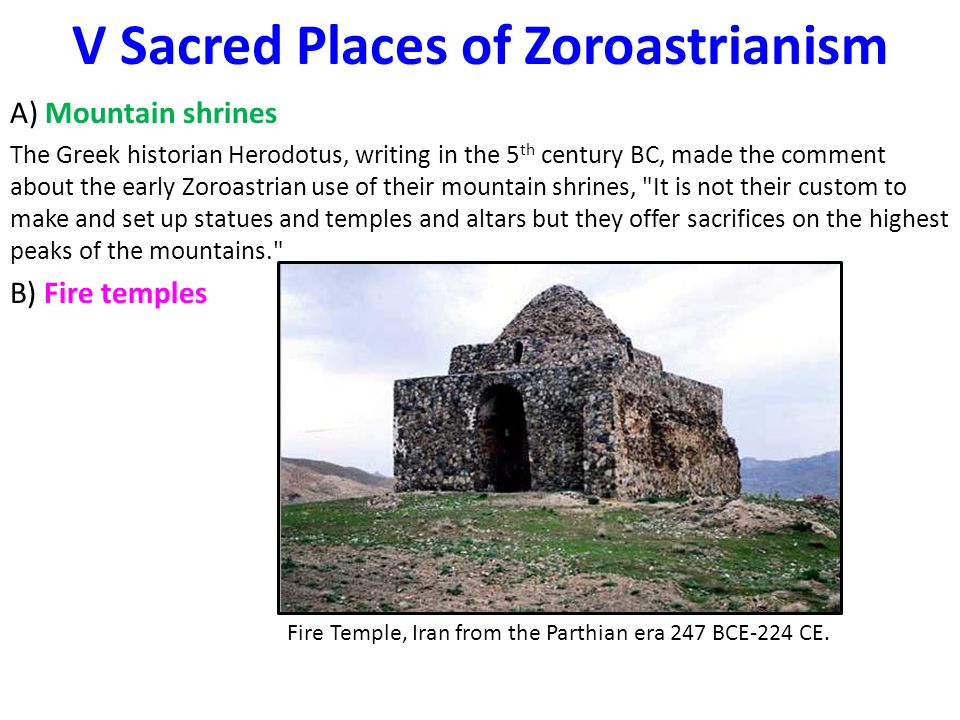 V Sacred Places of Zoroastrianism