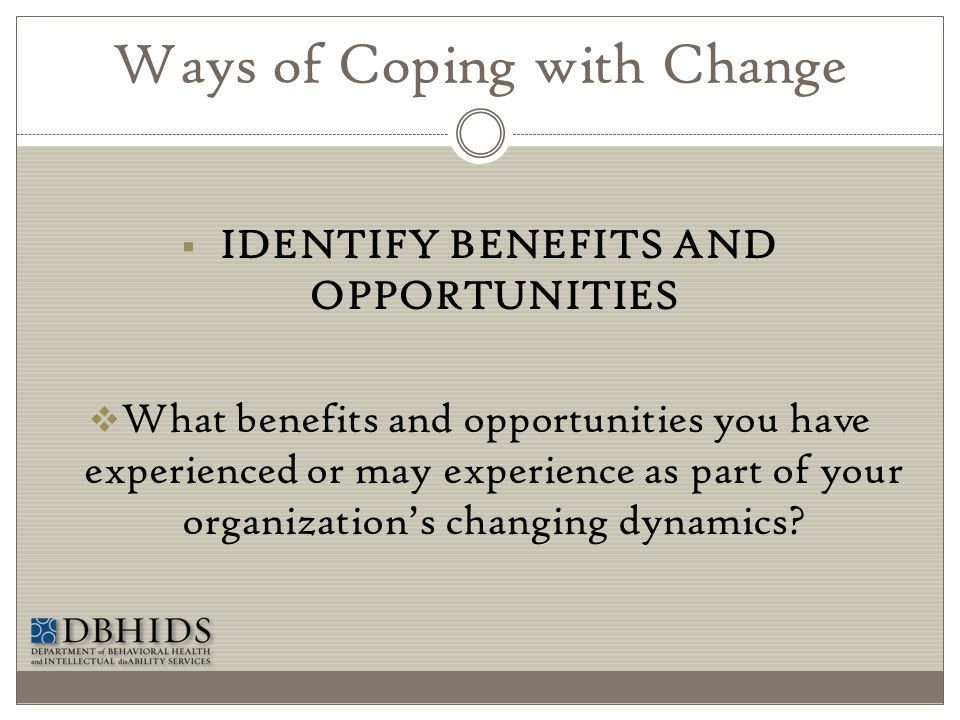 Ways of Coping with Change