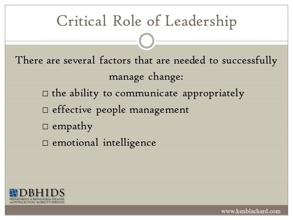 Critical Role of Leadership