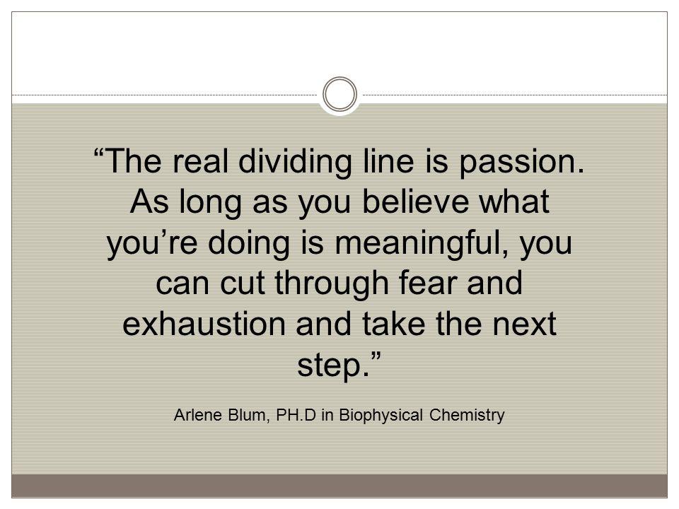 Arlene Blum, PH.D in Biophysical Chemistry
