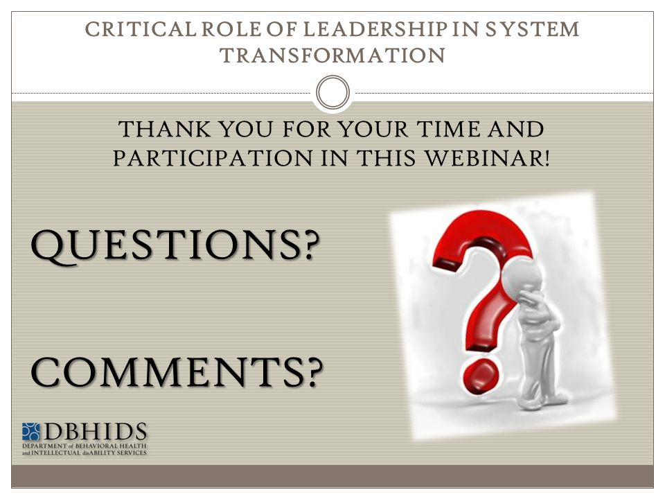 CRITICAL ROLE OF LEADERSHIP IN SYSTEM TRANSFORMATION