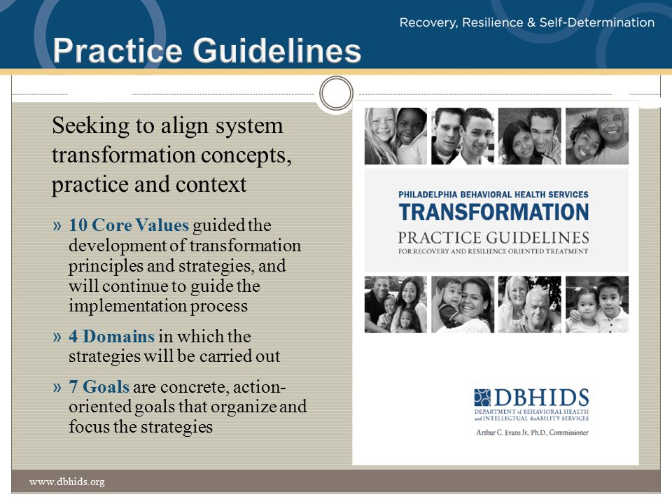 Practice Guidelines Seeking to align system transformation concepts, practice and context.