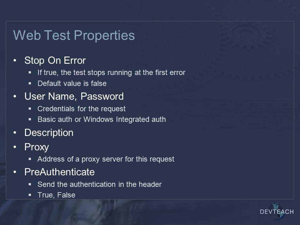 Web Test Properties Stop On Error User Name, Password Description