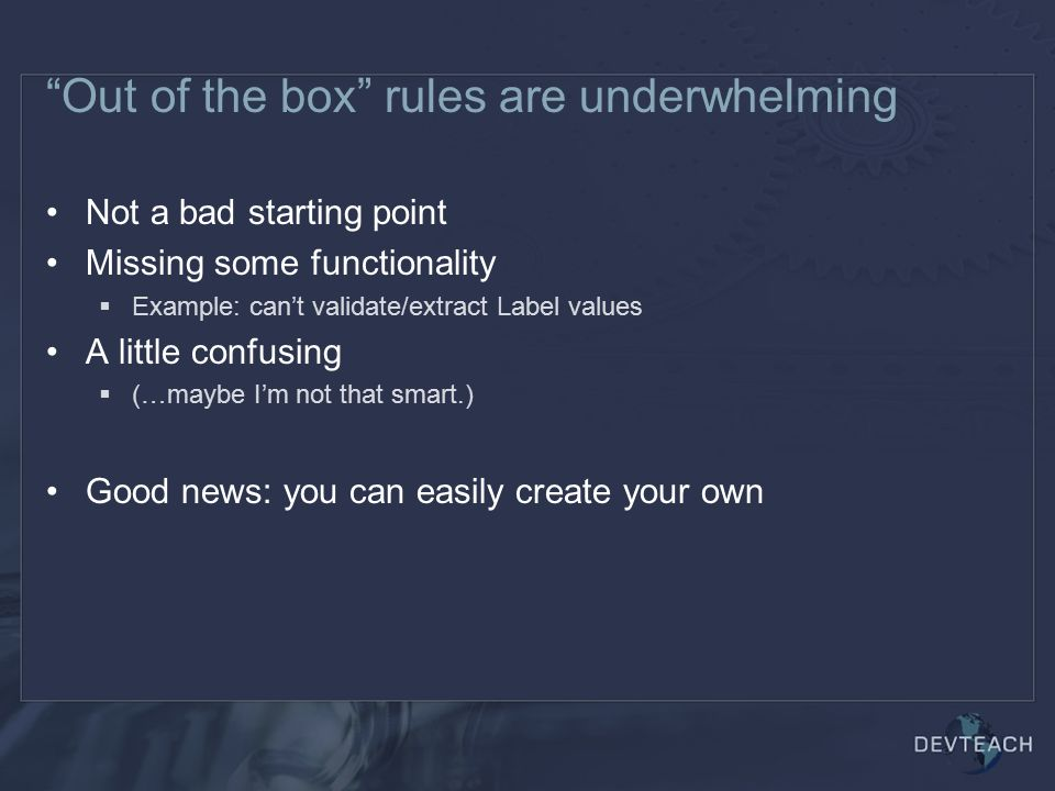 Out of the box rules are underwhelming