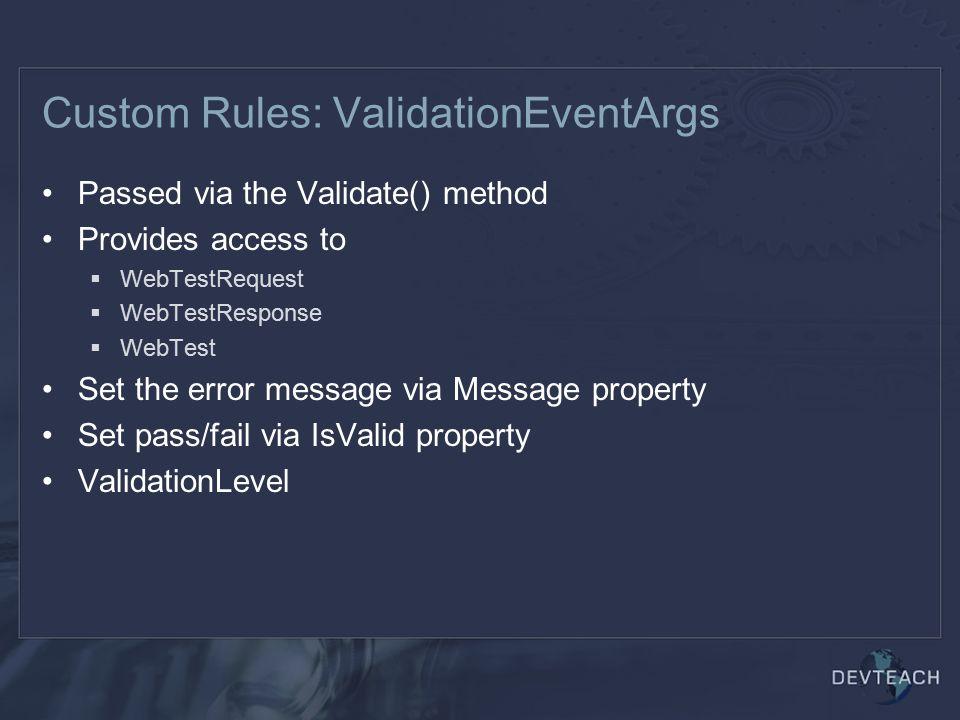 Custom Rules: ValidationEventArgs