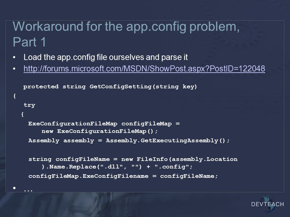 Workaround for the app.config problem, Part 1
