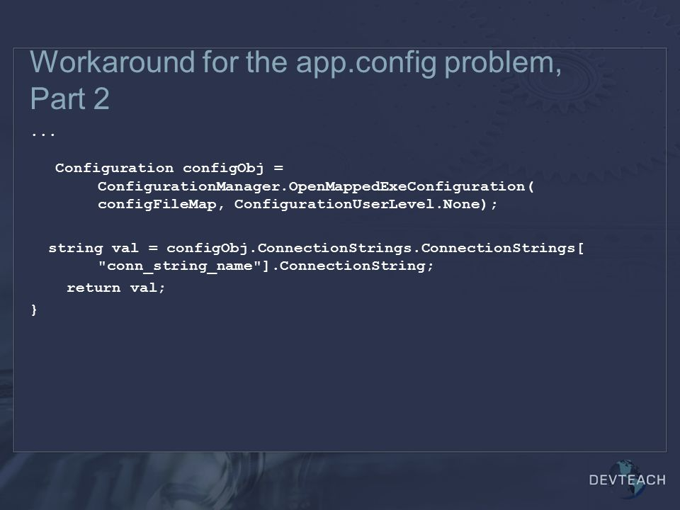 Workaround for the app.config problem, Part 2