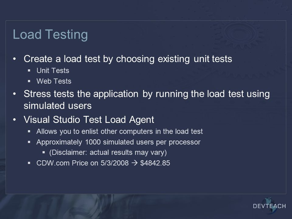 Load Testing Create a load test by choosing existing unit tests