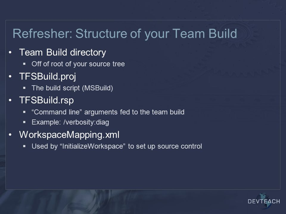 Refresher: Structure of your Team Build