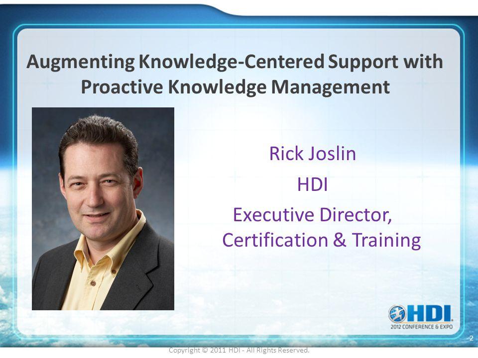 Rick Joslin HDI Executive Director, Certification & Training