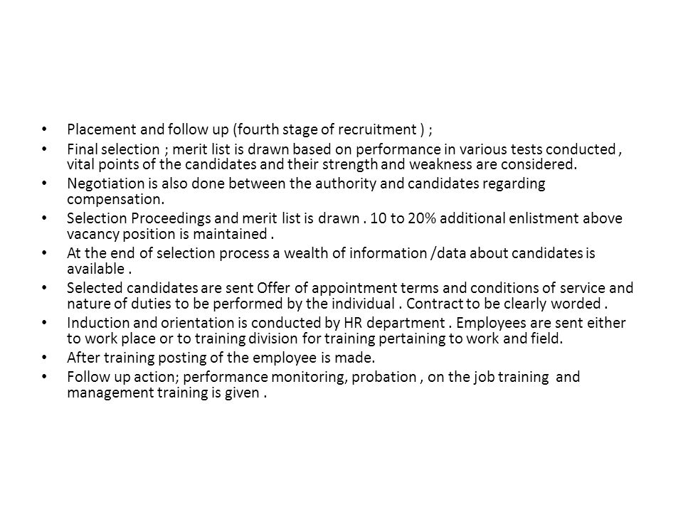 Placement and follow up (fourth stage of recruitment ) ;