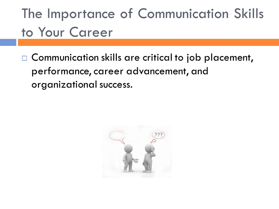 The Importance of Communication Skills to Your Career