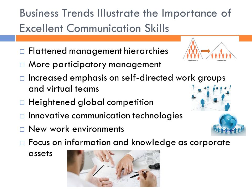 Business Trends Illustrate the Importance of Excellent Communication Skills