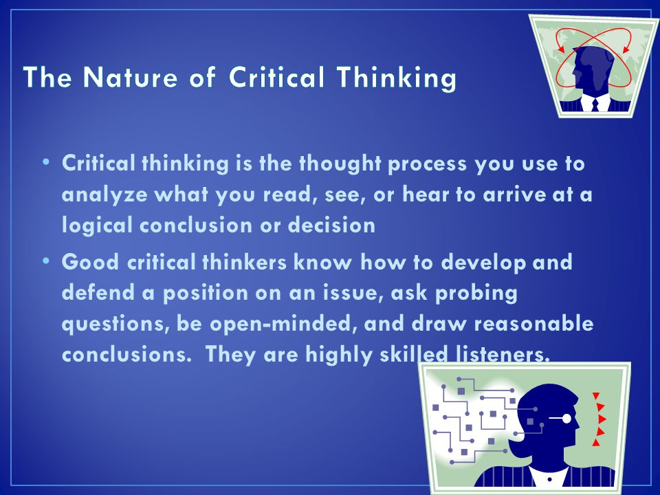 The Nature of Critical Thinking