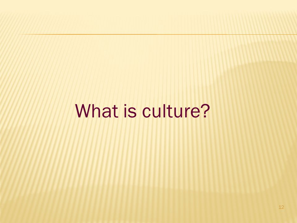 What is culture Enter Chat-rooms